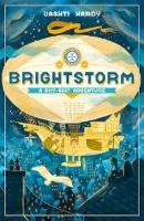 Brightstorm: A Sky-Ship Adventure by Vashti Hardy